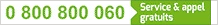 0 800 800 060 (service et appel gratuits)