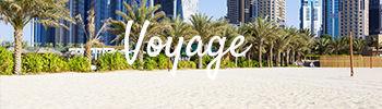 Voyage aux Emirats Arabes Unis